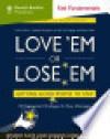 Fast Fundamentals: Love 'Em Or Lose 'Em - Sharon Jordan-Evans