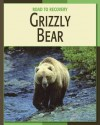 Grizzly Bear - Barbara A. Somervill