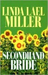Secondhand Bride - Linda Lael Miller