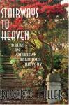 Stairways to Heaven - Robert Fuller