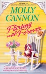 Flirting with Forever - Molly Cannon