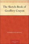 The Sketch-Book of Geoffrey Crayon - Washington Irving