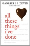 All These Things I've Done - Gabrielle Zevin