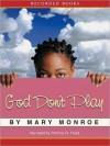 God Don't Play (God Don't Like Ugly, #3) - Mary Monroe, Patricia Floyd