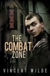 The Combat Zone - Vincent Wilde