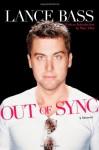 Out of Sync: A Memoir - Lance Bass, Marc Eliot