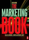 The Marketing Book - Michael Baker, Susan Hart