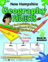 New Hampshire Geography Projects: 30 Cool, Activities, Crafts, Experiments & More For Kids To Do To Learn About Your State (New Hampshire Experience) - Carole Marsh