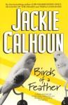 Birds of a Feather - Jackie Calhoun