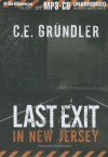 Last Exit in New Jersey - C.E. Grundler, Emily Durante