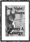 Dog Night Dawn - Zachary George