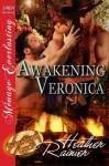 Awakening Veronica [Divine Creek Ranch 17] - Heather Rainier