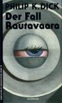 Der Fall Rautavaara - Philip K. Dick