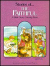 Stories of the Faithful: A Bible Story Coloring Book - Tama Montgomery, Stacy Venturi-Pickett