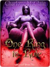 One Ring to Rule - Charlotte McClain