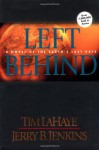 Left Behind: A Novel of the Earth's Last Days (Left Behind, Book 1) - Tim LaHaye, Jerry B. Jenkins