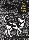 Dog Days, Raven Nights - John M. Marzluff, Colleen Marzluff, Evon Zerbetz, Bernd Heinrich