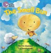 The Small Bun (Collins Big Cat Phonics) - Martin Waddell