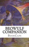Beowulf Companion: Includes Study Guide, Historical Context, and Character Index - BookCaps