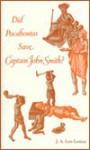 Did Pocahontas Save Captain John Smith? - J.A. Leo Lemay