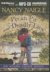 Pecan Pie and Deadly Lies - Nancy Naigle