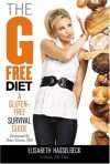 The G-Free Diet: A Gluten-Free Survival Guide - Elisabeth Hasselbeck, Peter Green