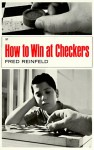 How To Win At Checkers - Fred Reinfeld