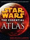 Star Wars: The Essential Atlas - Daniel Wallace, Jason Fry