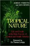 Tropical Nature - Adrian Forsyth