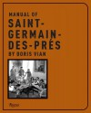 Manual of St. Germain des Pres - Boris Vian, Georges Dudognon, Paul Knobloch