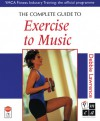 The Complete Guide to Exercise to Music - Debbie Lawrence, Jane Russell