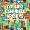 The Collier-Campbell Archive: 50 Years of Passion in Pattern - Susan Collier, Sarah Campbell, Emma Shackleton