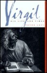 Virgil: His Life and Times - Peter Levi