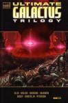 Ultimate Galactus Trilogy (Marvel Deluxe Ultimate Galactus) - Warren Ellis, Mark Millar, Steve McNiven, John Romita Jr.