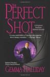 The Perfect Shot - Gemma Halliday