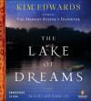 The Lake of Dreams - Kim Edwards, Ann Marie Lee
