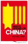 Who's Afraid of China?: The Challenge of Chinese Soft Power - Michael Barr