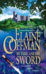 By Fire and by Sword - Elaine Coffman