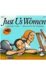 Just Us Women (Reading Rainbow Books (Pb)) - Jeannette Caines, Pat Cummings