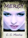 Mercy - C.C. Marks, Cherie Marks