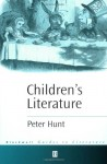 Children's Literature (Blackwell Guides to Literature) - Peter Hunt