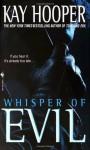 Whisper of Evil (Evil Trilogy) - Kay Hooper