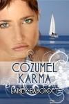 Cozumel Karma - Lainey Bancroft