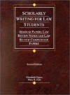 Scholarly Writing for Law Students: Seminar Papers, Law Review Notes, and Law Review Competition Papers - Elizabeth Fajans, Mary R. Falk