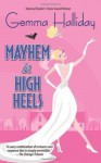 Mayhem in High Heels - Gemma Halliday