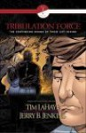Tribulation Force Graphic Novel: The Continuing Drama of Those Left Behind - Tim LaHaye, Jerry B. Jenkins, Brian Augustyn