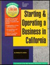 Starting and Operating a Business in California - Michael D. Jenkins
