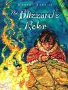 The Blizzard's Robe - Robert Sabuda