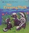 The Evening Walk - Joanne Ryder, Julie Durrell