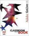 Adobe GoLive CS Classroom in a Book - Adobe Creative Team, Adobe Press